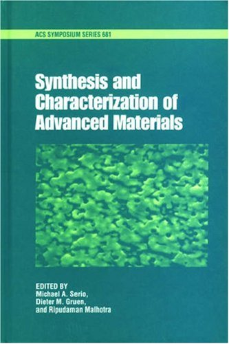 9780841235403: Synthesis and Characterization of Advanced Materials (ACS Symposium Series)