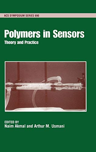 9780841235502: Polymers in Sensors: Theory and Practice (ACS Symposium Series)