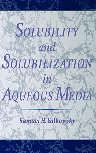 9780841235762: Solubility and Solubilization in Aqueous Media (ACS Professional Reference Book)
