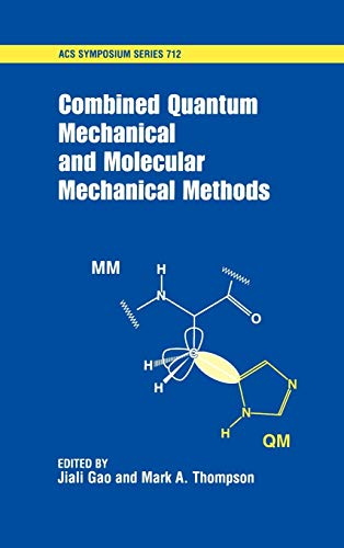 9780841235908: Combined Quantum Mechanical and Molecular Mechanical Methods (ACS Symposium Series)