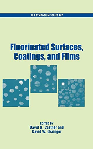 9780841236233: Fluorinated Surfaces, Coatings, and Films