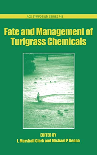 9780841236240: Fate and Management of Turfgrass Chemicals (ACS Symposium Series)