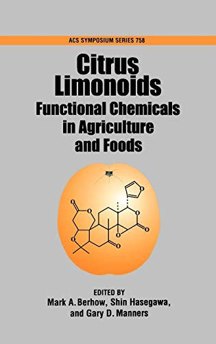 9780841236516: Citrus Limonoids: Functional Chemicals in Agriculture and Foods: 758 (ACS Symposium Series)