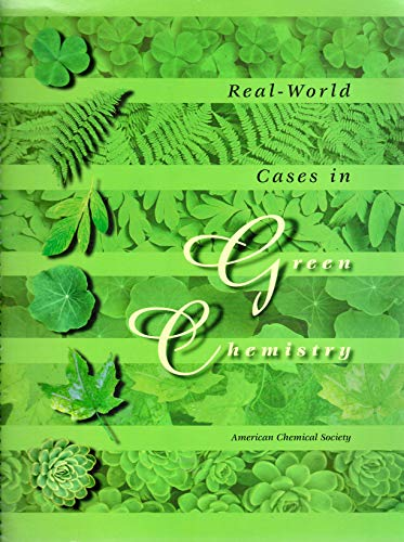 9780841237339: Real-world cases in green chemistry