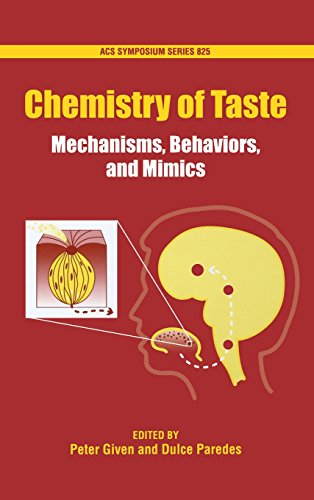 9780841237346: Chemistry of Taste: Mechanisms, Behaviors and Mimics (ACS Symposium Series)