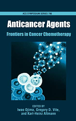 9780841237452: Anticancer Agents: Frontiers in Cancer Chemotherapy (ACS Symposium Series)