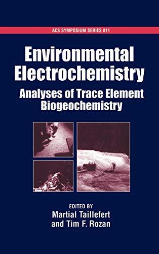 9780841237742: Environmental Electrochemistry: Analyses of Trace Element Biogeochemistry (ACS Symposium Series)