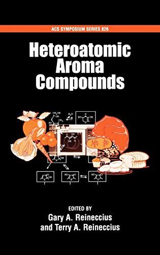 9780841237773: Heteroatomic Aroma Compounds (ACS Symposium Series)