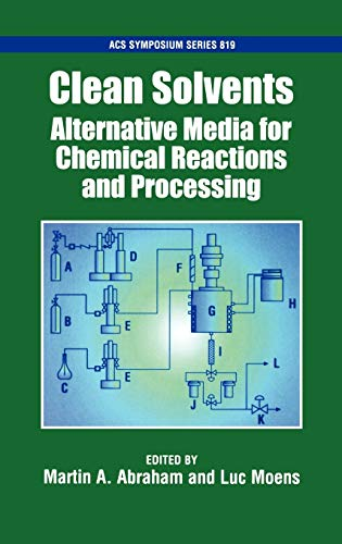 9780841237797: Clean Solvents: Alternative Media for Chemical Reactions and Processing (ACS Symposium Series)