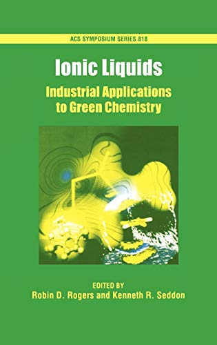 9780841237896: Ionic Liquids: Industrial Applications for Green Chemistry (ACS Symposium Series)