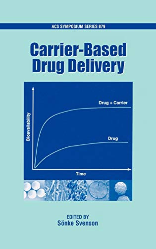 Carrier-Based Drug Delivery (ACS Symposium Series)