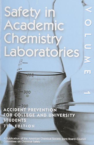 9780841238633: Safety in Academic Chemistry Laboratories - Volume 1: Accident Prevention for College and University Students