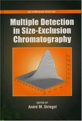 9780841238787: Multiple Detection in Size-Exclusion Chromatography (ACS Symposium Series)