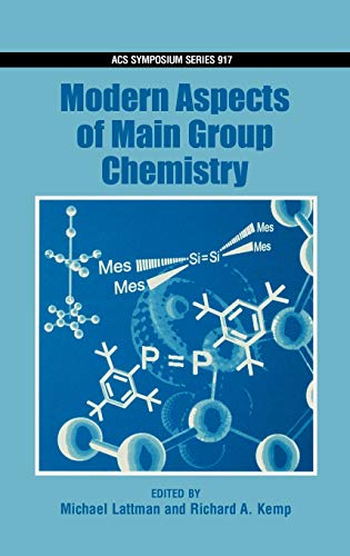 9780841239265: Modern Aspects of Main Group Chemistry (ACS Symposium Series)