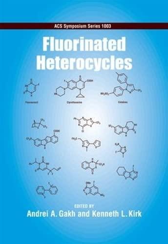 9780841269538: Fluorinated Heterocycles (ACS Symposium Series)