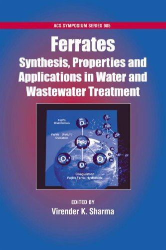 9780841269613: Ferrates: Synthesis, Properties, and Applications in Water and Wastewater Treatment (ACS Symposium Series)
