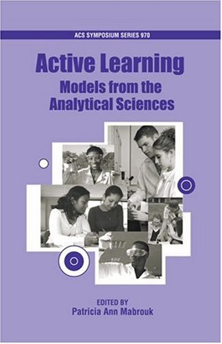 9780841274044: Active Learning: Models from the Analytical Sciences (ACS Symposium Series)