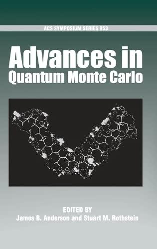 9780841274167: Advances in Quantum Monte Carlo (ACS Symposium Series)