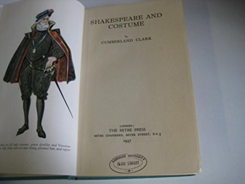 Shakespeare and Costume (0841408971) by Clark, Cumberland