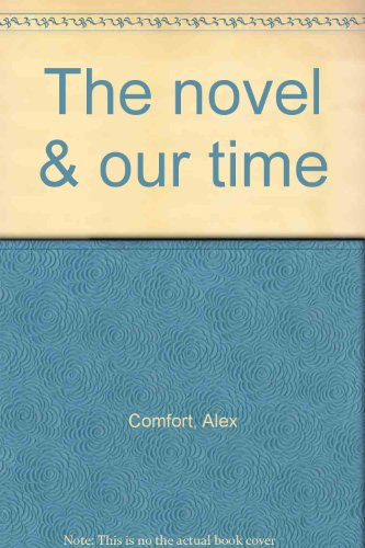 9780841434158: The novel & our time