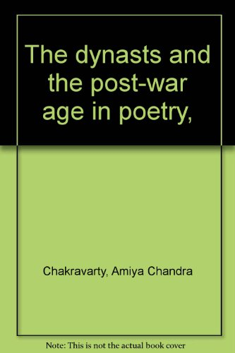 The dynasts and the post-war age in: Amiya Chandra Chakravarty