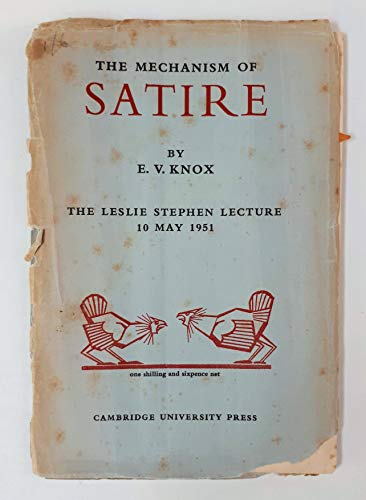 The mechanism of satire,: Knox, E. V