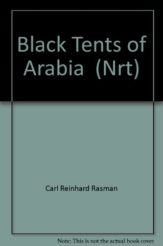 9780841472822: Black tents of Arabia: (my life among the Bedouins)