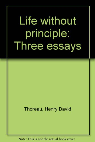 9780841486058: Life without principle: Three essays