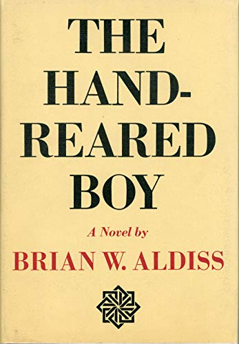 9780841500174: THE HAND-REARED BOY.