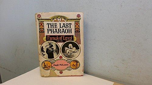 9780841500204: The last Pharaoh: Farouk of Egypt