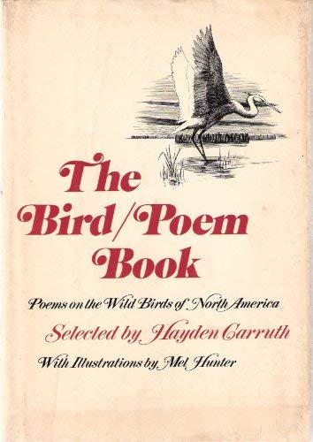 9780841500433: The Bird / Poem Book: Poems on the Wild Birds of North America.