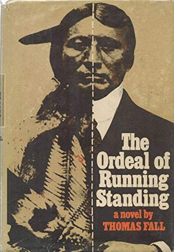 9780841500471: The ordeal of Running Standing