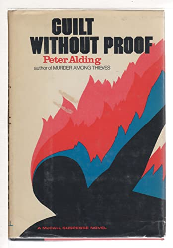 Guilt Without Proof: Peter Alding