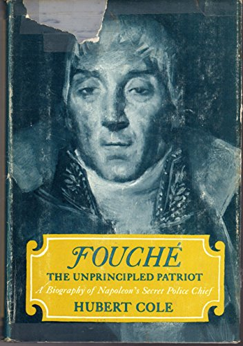 9780841501065: Fouche - The Unprincipled Patriot