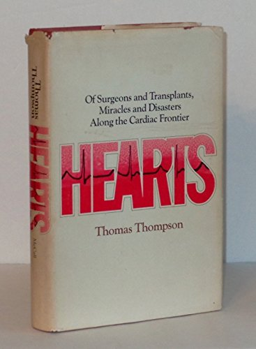 9780841501232: Hearts: of surgeons and transplants, miracles and disasters along the cardiac frontier
