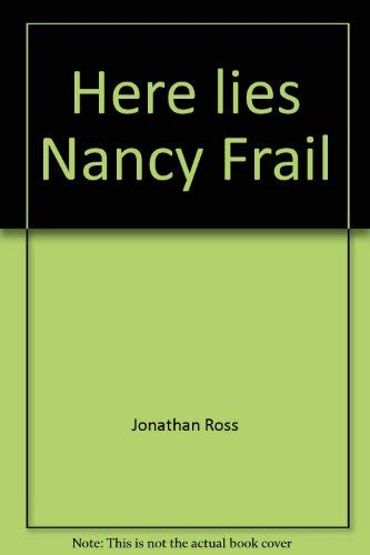 9780841501393: Here Lies Nancy Frail