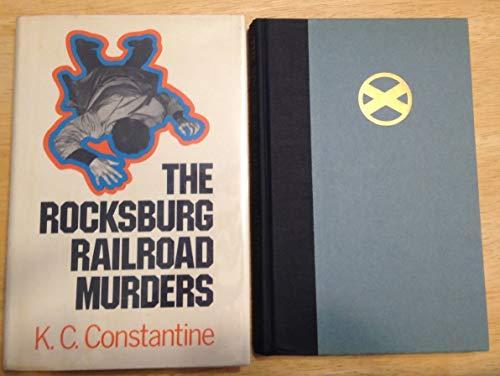 The Rocksburg Railroad Murders: Constantine, K. C.
