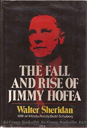 The Fall and Rise of Jimmy Hoffa: Walter Sheridan