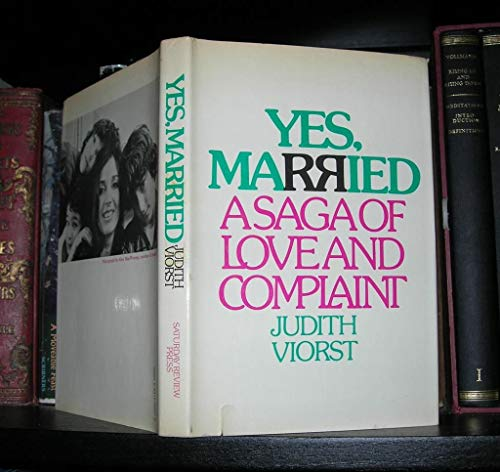 Yes, Married: A Saga of Love and Complaint (0841502072) by Judith Viorst