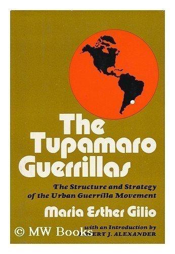 The Tupamaro guerrillas