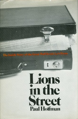 9780841502352: Lions in the street;: The inside story of the great Wall Street law firms