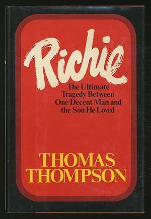 9780841502499: Richie : The Ultimate Tragedy Between One Decent Man and the Son He Loved