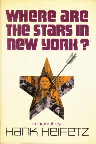 Where are the stars in New York? (0841502641) by Hank Heifetz