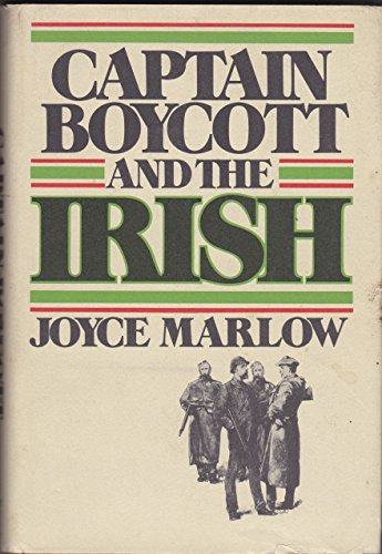 Captain Boycott and the Irish: Marlow Joyce