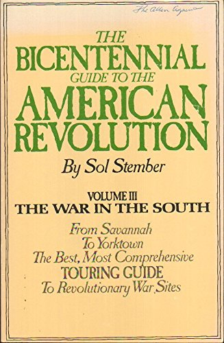 The Bicentennial Guide to the American Revolution: Volume III -- The War in the South