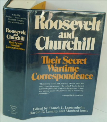 9780841503342: Roosevelt and Churchill: Their Secret Wartime Correspondence