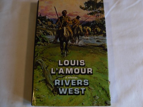 Rivers West: L'amour,louis