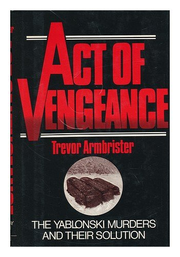 Act of vengeance: The Yablonsk