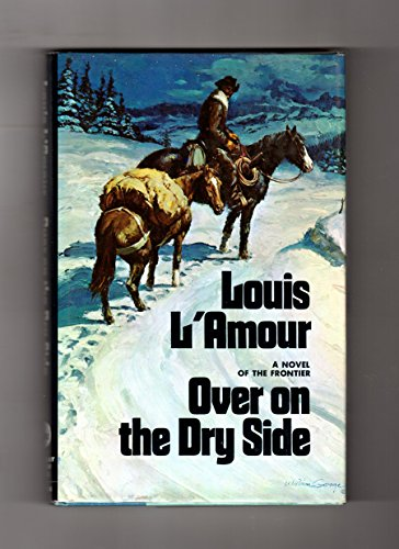 Over on the Dry Side: L'Amour, Louis