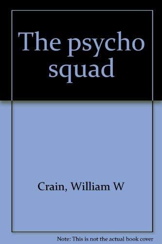 9780841504196: The psycho squad